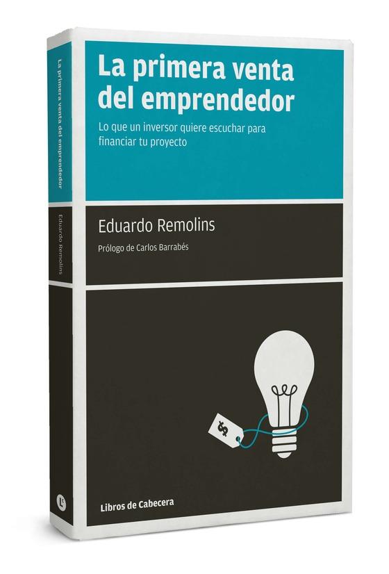 La primera venta del emprendedor