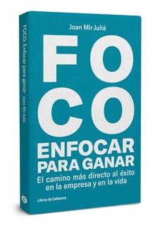 FOCO: Enfocar para ganar