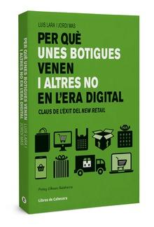 Per què unes botigues venen i altres no en l'era digital