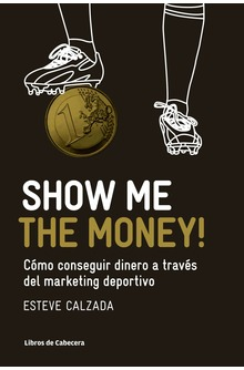 Show Me the Money!